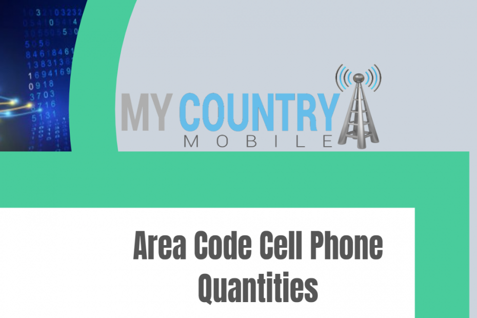 Area Code Cell Phone Quantities - My Country Mobile