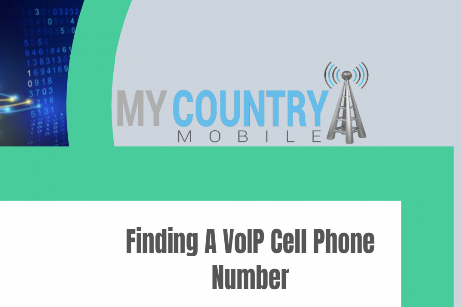 Finding A VoIP Cell Phone Number - My Country Mobile
