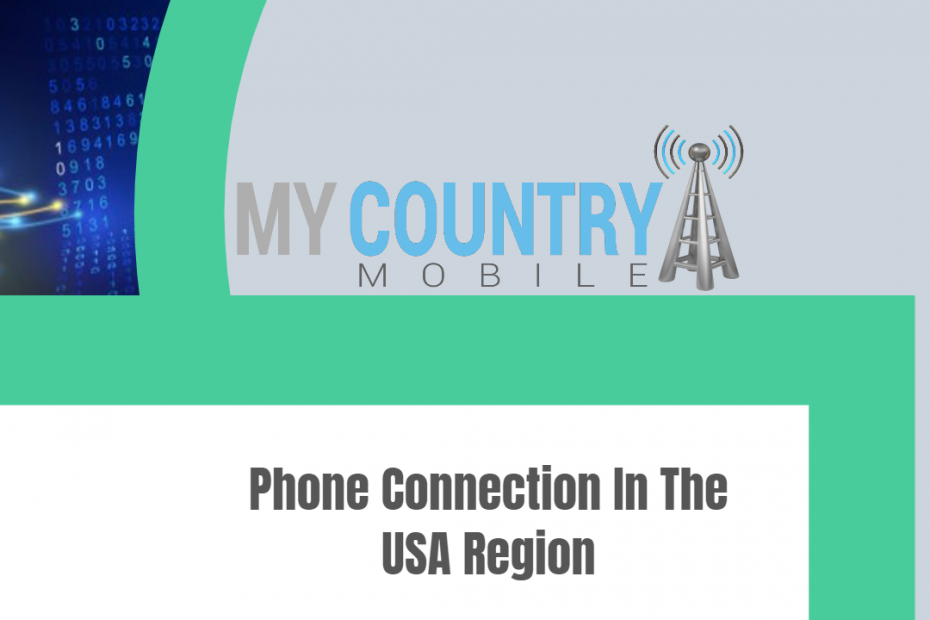 Phone Connection In The USA Region - My Country Mobile