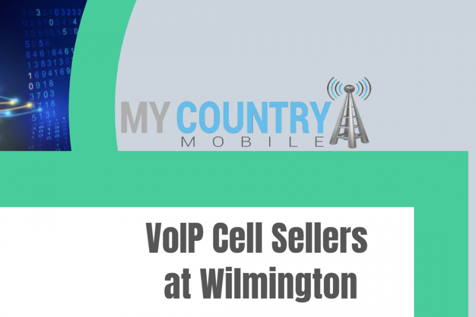 VoIP Cell Sellers at Wilmington - My Country Mobile