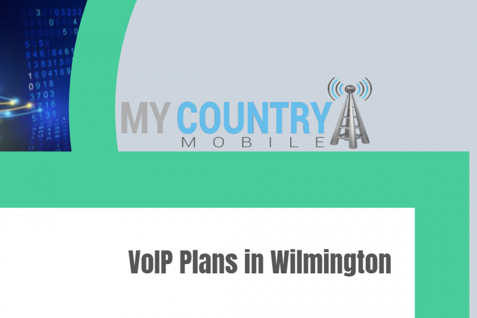 VoIP Plans in Wilmington - My Country Mobile